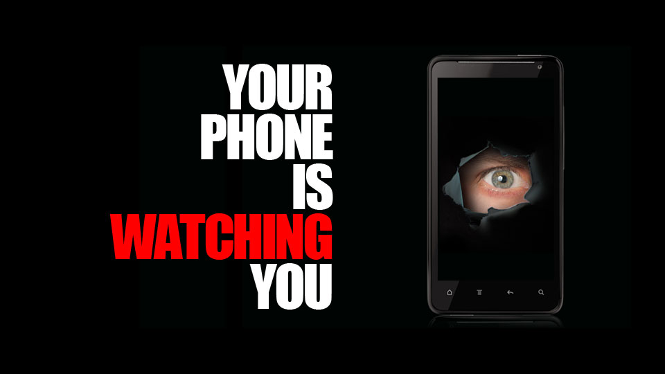 your-phone-is-watching-you